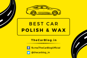 Best Car Wax and Polish in India